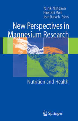 New Perspectives in Magnesium Research: Nutrition and Health (Hardback)