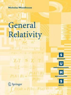 General Relativity - Springer Undergraduate Mathematics Series (Paperback)