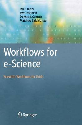 Workflows for e-Science: Scientific Workflows for Grids (Hardback)