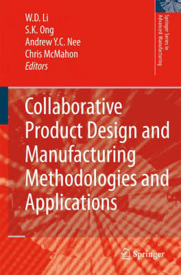 Collaborative Product Design and Manufacturing Methodologies and Applications - Springer Series in Advanced Manufacturing (Hardback)