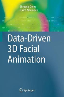 Data-Driven 3D Facial Animation (Paperback)