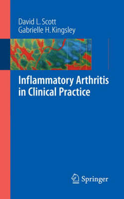 Inflammatory Arthritis in Clinical Practice: A Handbook of Inflammatory Arthritis (Paperback)