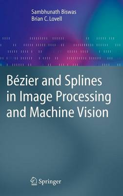 Bezier and Splines in Image Processing and Machine Vision (Hardback)