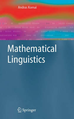 Mathematical Linguistics - Advanced Information and Knowledge Processing