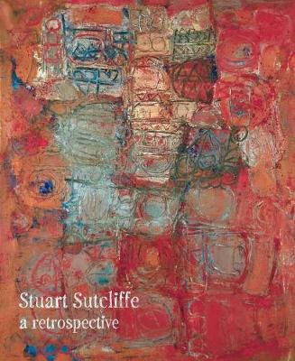 Stuart Sutcliffe: A Retrospective (Paperback)