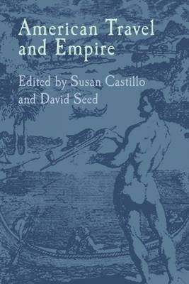 American Travel and Empire (Hardback)