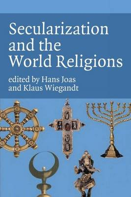 Secularization and the World Religions (Paperback)