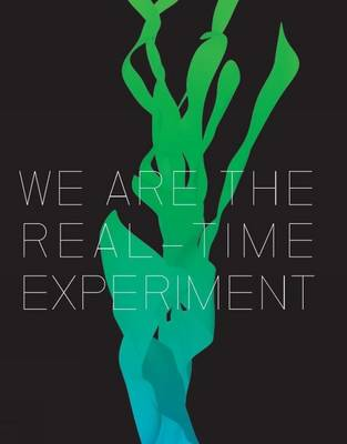 We are the Real Time Experiment: 20 Years of FACT - FACT (Hardback)