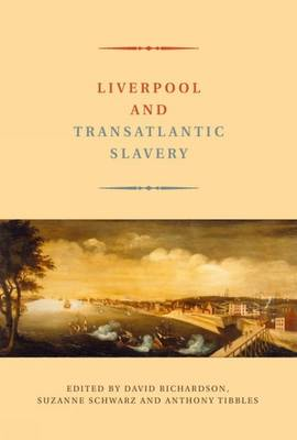 Liverpool and Transatlantic Slavery (Paperback)