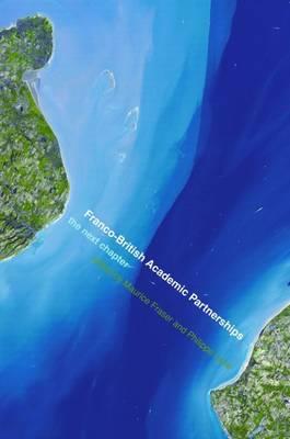 Franco-British Academic Partnerships: The Next Chapter (Paperback)