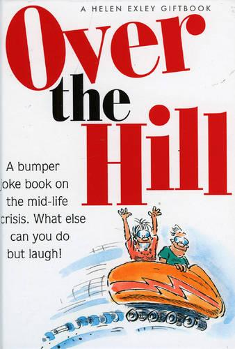 Over the Hill (Hardback)