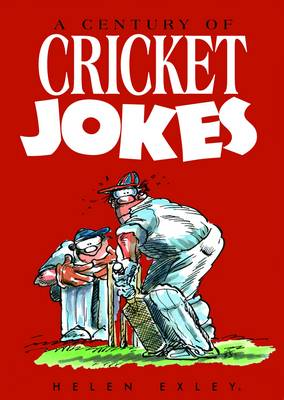 A Century of Cricket Jokes (Hardback)