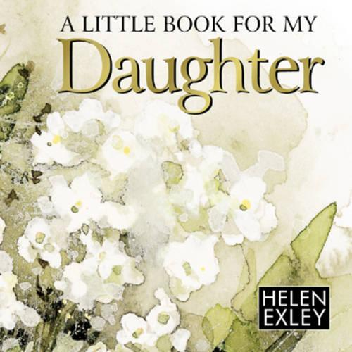 A Little Book for My Daughter (Hardback)
