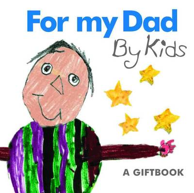 For My Dad By Kids (Hardback)