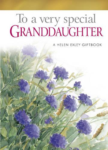To a Very Special Granddaughter (Hardback)