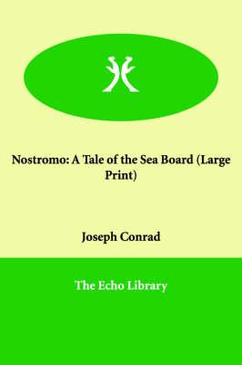 Nostromo: A Tale of the Sea Board (Paperback)