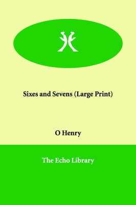 Sixes and Sevens (Paperback)