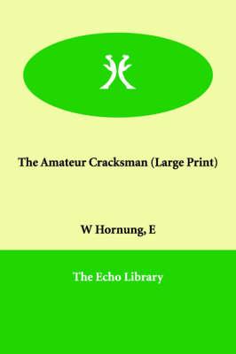 The Amateur Cracksman (Paperback)