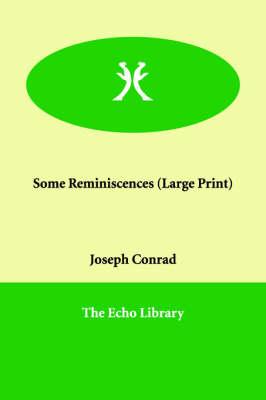 Some Reminiscences (Paperback)