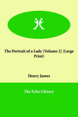The Portrait of a Lady [Volume 2] (Paperback)