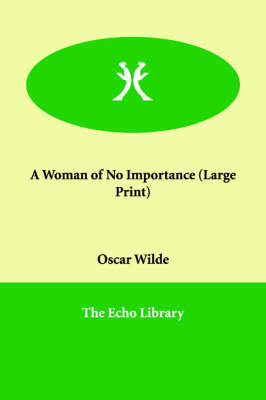 A Woman of No Importance (Paperback)