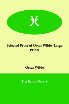 Selected Prose of Oscar Wilde (Paperback)