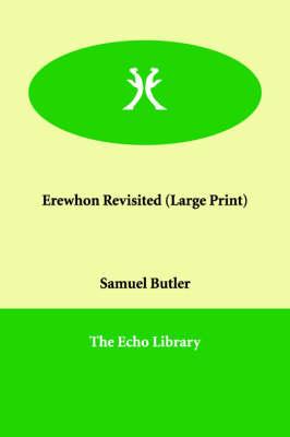 Erewhon Revisited (Paperback)