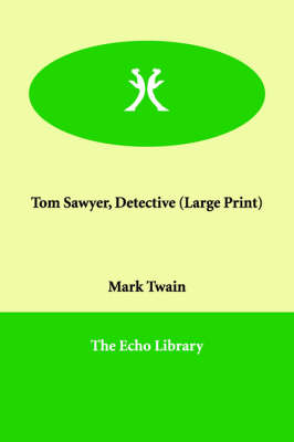 Tom Sawyer, Detective (Paperback)