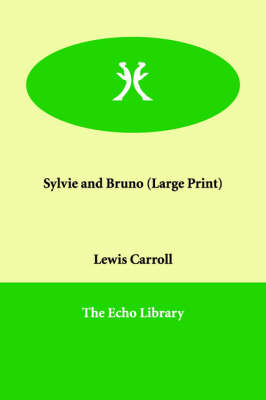Sylvie and Bruno (Paperback)