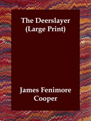 The Deerslayer (Paperback)