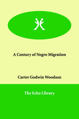 A Century of Negro Migration (Paperback)