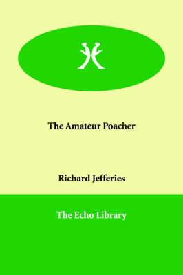 The Amateur Poacher (Paperback)