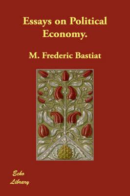 Essays on Political Economy. (Paperback)