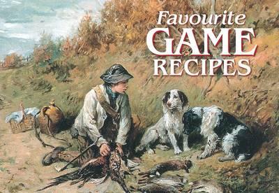 Favourite Game Recipes - Favourite Recipes 5 (Paperback)