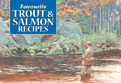 Favourite Trout and Salmon Recipes (Paperback)