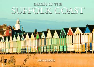 Images of the Suffolk Coast (Hardback)