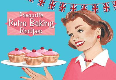 Favourite Recipes Retro Baking - Favourite Recipes (Paperback)