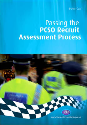 Passing the PCSO Recruit Assessment Process - Practical Policing Skills Series (Paperback)