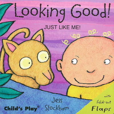 Looking Good! - Just Like Me! (Board book)