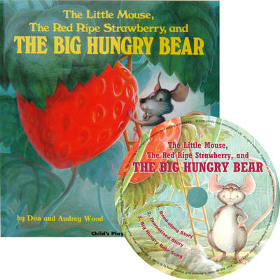The Little Mouse, the Red Ripe Strawberry and the Big Hungry Bear - Child's Play Library