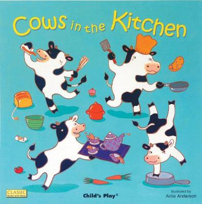 Cows in the Kitchen - Classic Books with Holes UK Soft Cover with CD (Paperback)