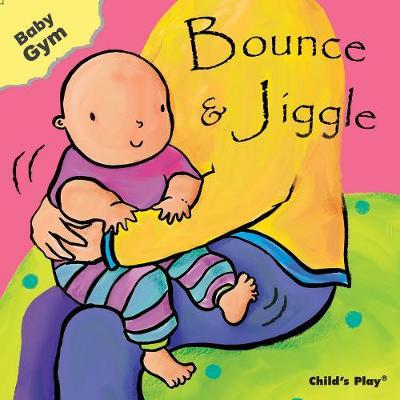 Bounce & Jiggle - Baby Gym (Board book)