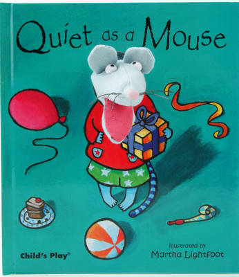 Quiet as a Mouse - Finger Puppet Books (Hardback)