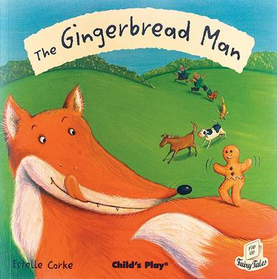 The Gingerbread Man - Flip-Up Fairy Tales (Hardback)