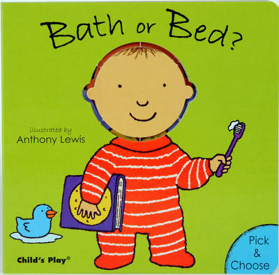 Bath or Bed? - Pick & Choose (Board book)
