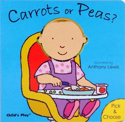 Carrots or Peas? - Pick & Choose (Board book)