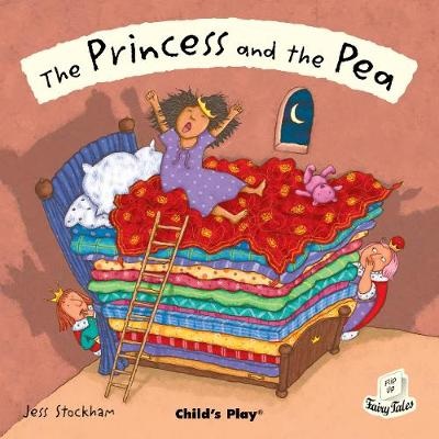 The Princess and the Pea - Flip-Up Fairy Tales (Paperback)