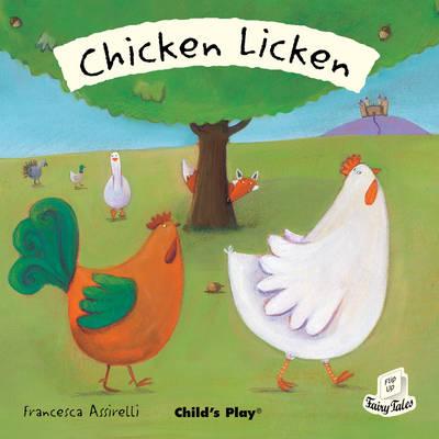 Chicken Licken - Flip-Up Fairy Tales (Paperback)