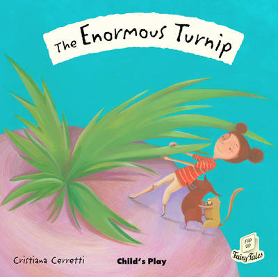 The Enormous Turnip - Flip-Up Fairy Tales (Paperback)