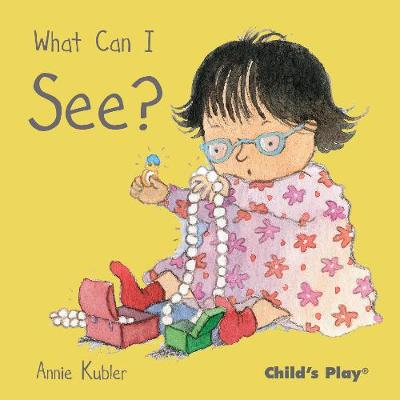 What Can I See? - Small Senses (Board book)